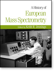 A History of European Mass Spectrometry